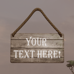 Wooden Sign Editable Text