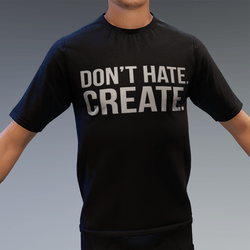 Don't Hate. Create. | TShirt