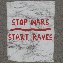 stop wars start raves wall poster