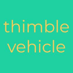 Thimble Vehicle