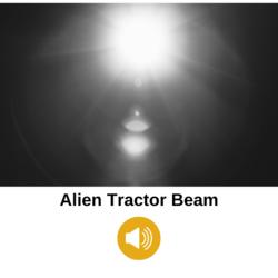 Alien Tractor Beam
