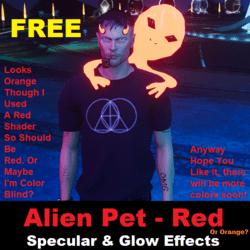 Free Gift - Alien Pet - Red/Orange?