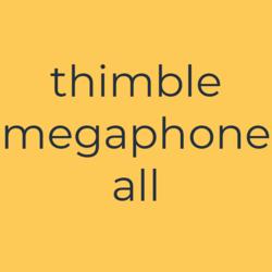 Thimble Megaphone All