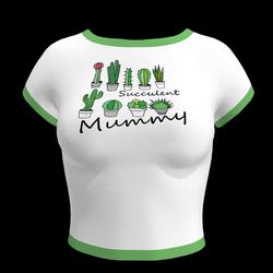 Succulent Mummy T-Shirt (F)